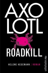 Axolotl Roadkiller Cover