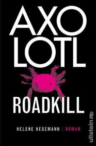 Axolotl Roadkiller Cover